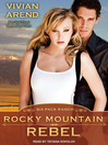 Rocky Mountain Rebel (MP3)